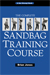 The Complete Sandbag Training Course by Brian Jones, Ph.D.