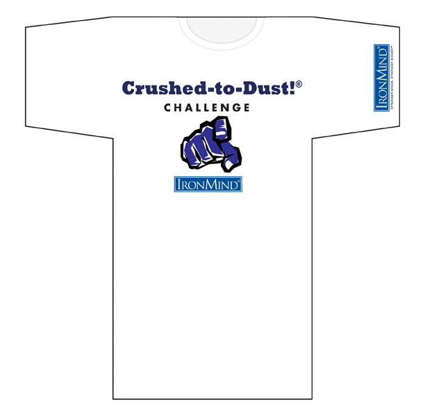 Crushed-to-Dust! Challenge T-Shirt