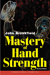Mastery of Hand Strength, 2nd Edition by John Brookfield