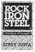 Rock Iron Steel: The Book of Strength by Steve Justa