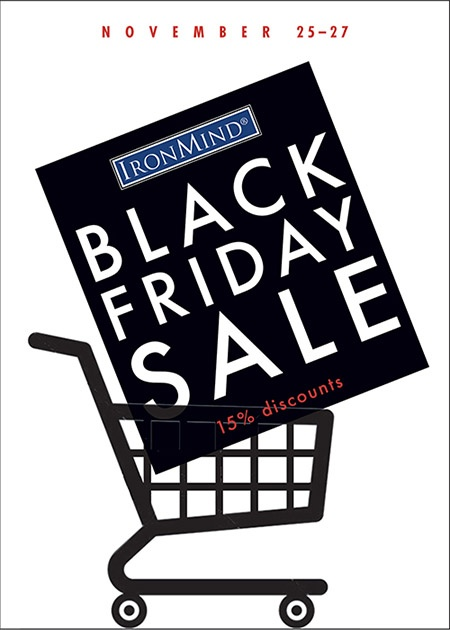 Black Friday is here at IronMind, so save money on the strength training equipment you want the most!