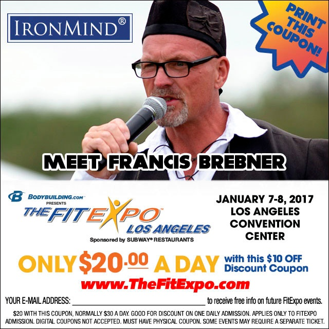 Clip this coupon, bring it with you and save $10 on a ticket to the LA FitExp—where you will want to head over to the Odd Haugen Strength Classic, featuring grip, strongman and mas wrestling. IronMind® | Artwork courtesy of the FitExpo