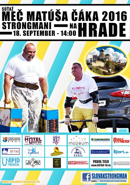 The Slovak Association of Strongmen (SASIM) has summoned 8 European athletes to compete for the Sword Matus Cak, at the Trencin Castle this weekend. IronMind® | Courtesy of SASIM