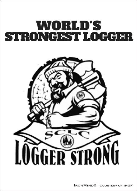 The 2018 World's Strongest Logger will be the first qualifier for the IHGF All-American Stones of Strength series. IronMind® | Courtesy of IHGF