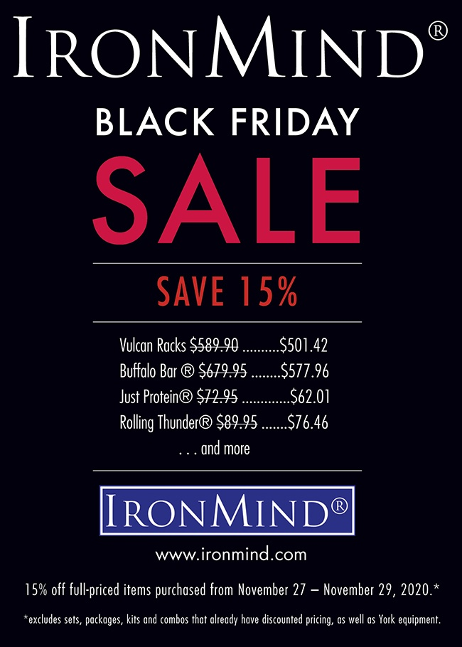 IronMind's Black Friday sale is your chance to save on products from the leader in the strength world since 1988.