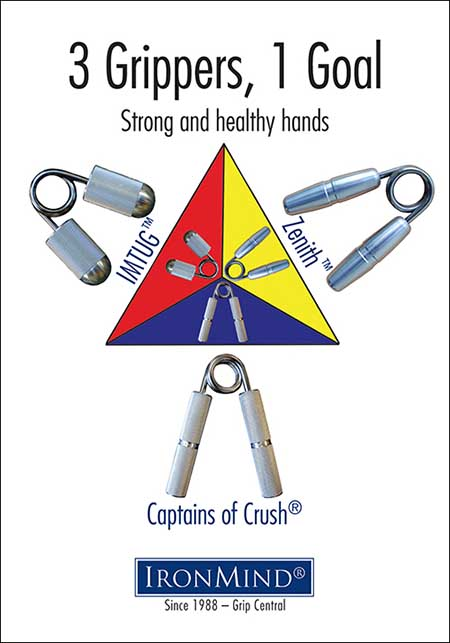 Captains of Crush, IMTUG and Zenith grippers are IronMind's triple team for superior grip strength and hand health—use them individually or in combination for the quickest gains in the shortest time.  Artwork ©IronMind Enterprises, Inc.
