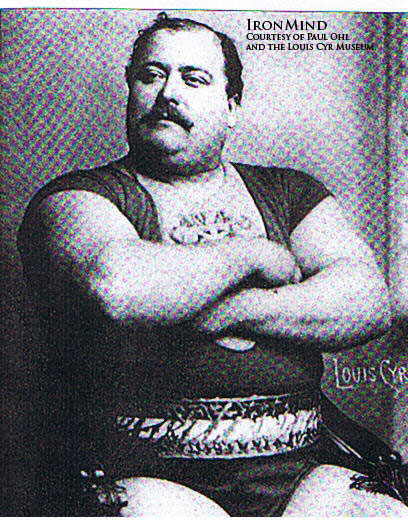 """It will be the ultimate contest with the strongest men on the planet meeting at the summit,"" Paul Ohl told IronMind®. ""One super athlete will be Louis Cyr's legitimate successor and become the Mightiest Man on the Planet."" IronMind® 