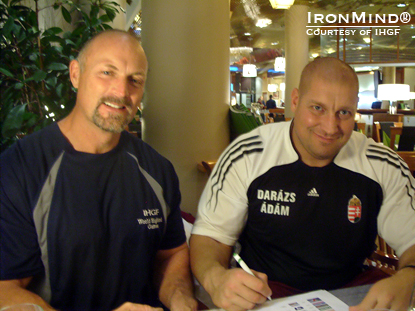 It's a deal: Francis Brebner (left) and Adam Daruzs continue to expand IHGF events in Hungary.  IronMind® | Courtesy of IHGF.