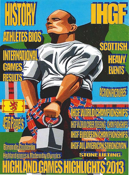 The Andrew Keedah Hobson painting Viking Warrior is the featured on the cover of Francis Brebner's new book: Highland Games Highlights 2013.  IronMind® | Image courtesy of Francis Brebner/Andrew Keedah Hobson