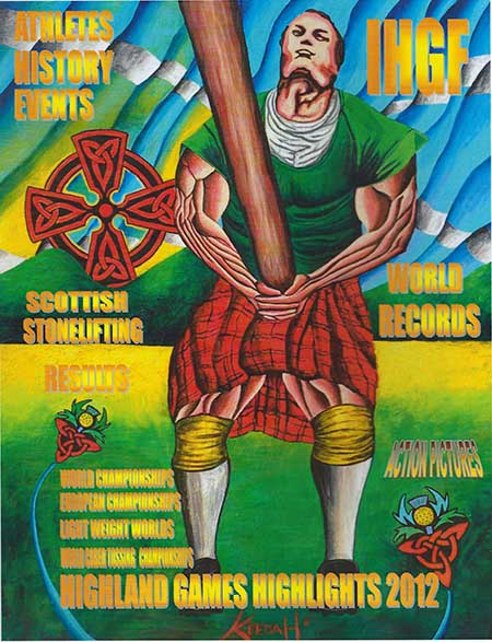 Highland Games Highlights 2012 by Francis Brebner features cover art by Andrew Keedah Hobson.  IronMind® | Cover courtesy of Francis Brebner