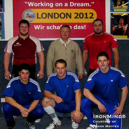 Under the guidance of Frank Mantek, the German Weightlifting team is looking for more Olympic gold.  Left to right (back row) Matthias Steiner, Frank Mantek, Almir Velagic and (front row) Yasin Yueksel, Alexej Prochorow and Thimo Solar.  IronMind® | Photo courtesy of Frank Mantek/Michael Vater.