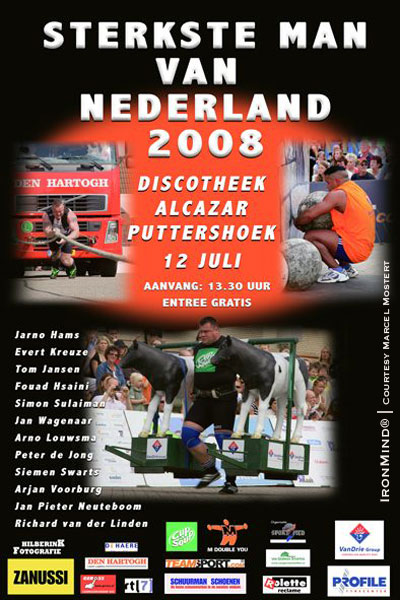 Holland - a country known for its top strongman contests - is about to hold its national strongman championships. IronMind® | Poster courtesy of Marcel Mostert
