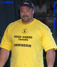2004 World Muscle Power Champion Hugo Girard is on the mend and looking toward competing in the 2006 World's Strongest Man contest. IronMind® | Randall J. Strossen photo.