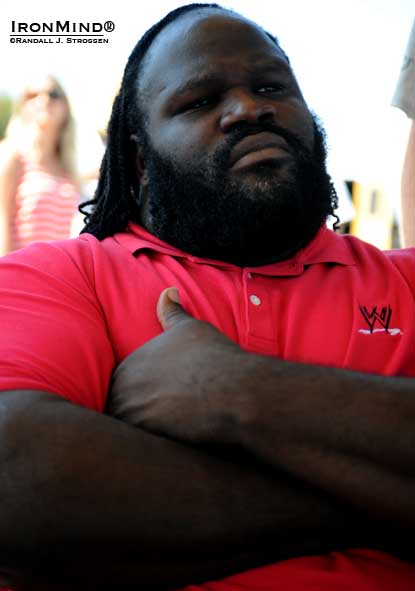 WWE star Mark Henry was on the set at the World's Strongest Man again today, looking for possible professional wrestling talent and showing his support for strongman.  IronMind® | Randall J. Strossen photo.