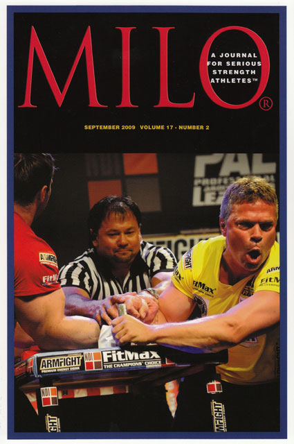 On the cover: USA's John Brzenk went five for six against Russian Denis Cyplenkov at the PAL debut in Las Vegas.  Check out the arm on Denis Cyplenkov - until you see it in person, you won't believe it.  IronMind® | Randall J. Strossen photo.