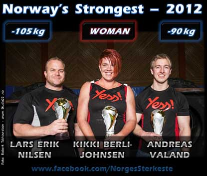 Broadening the traditional strongman base to include women as well as a 90-kg and a 105-kg class for men, the 2012 edition of Norway's Strongest Man was a big hit.  Here are the winners (left to right): Lars Erik Nilsen, Kikki Berli-Johnsen and Andreas Valand.  IronMind® |  Robert Tskhovrebov photo.