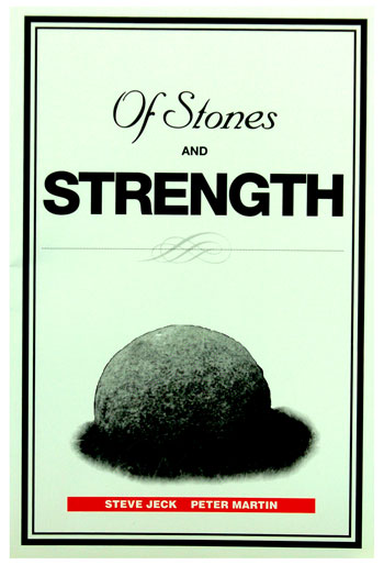 Of Stones and Strength by Steve Jeck and Peter Martin is a lasting monument to Peter Martin's bond with the magical world of the world's great manhood stones. IronMind® photo.