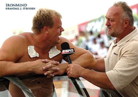 Phil Pfister has just won the Car Walk at the 2006 World's Strongest Man contest (in Sanya, China), and who better to interview him than three-time World's Strongest Man winner Bill Kazmaier. IronMind® | Randall J. Strossen, Ph.D. photo.