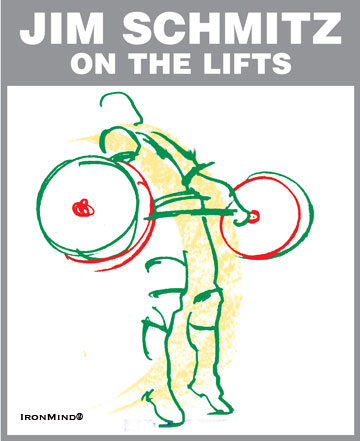 Schmitz on the Lifts: Read up, get smart and lift more by learning from three-time USA Olympic weightlifting team coach Jim Schmitz.  Artwork courtesy of IronMind®.