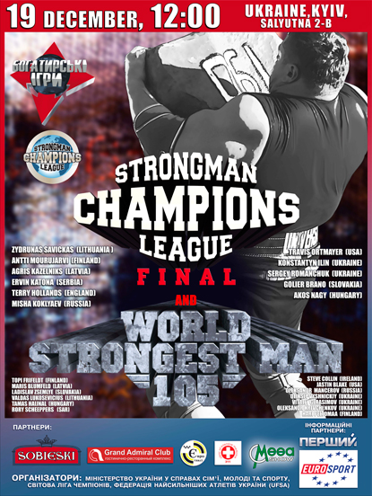 The 2010 Strongman Champions League Finals and the 105-kg Strongman World Championships are set for Kiev on December 19.  IronMind® | Courtesy of SCL.