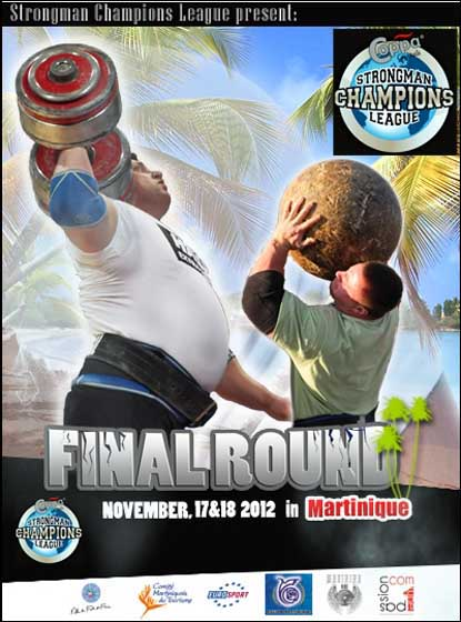 In terms of its global reach and the frequency of its top level strongman contests, SCL is the world leader, and its 2012 season comes to a close this weekend in Martinique.  IronMind® | Artwork courtesy of SCL.
