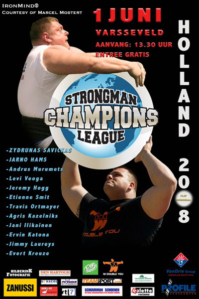 The third stop of the 2008 Strongman Champions League is Varsseveld, Holland, this weekend. IronMind® | Art courtesy of Marcel Mostert.
