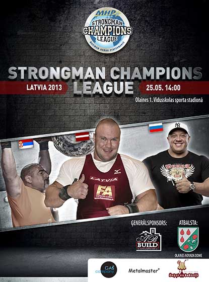 MHP Strongman Champions League Latvia is this weekend—Latvia is where SCL held its first contest, in 2008.  IronMind® | Photo courtesy of MHP Strongman Champions League.
