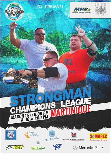 The MHP Strongman Champions League kicks off its 2014 season in Martinique this coming weekend.  IronMind® | Image courtesy of SCL