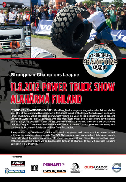 The SCL Power Truck Show will bring some of the world's top professional strongman competitors to Finland tomorrow, August 11.  IronMind® | Courtesy of SCL.