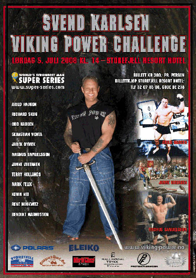 The Viking Power Challenge - the top four qualify for the 2008 World's Strongest Man contest. IronMind® | Poster courtesy of Viking Power Productions.