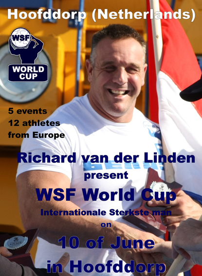 World Strongman Federation (WSF) is coming to Holland, according to plans announced by Vlad Redkin.  IronMind® | Image Courtesy of WSF.