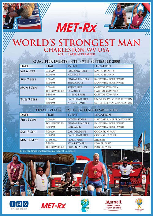 The announcement strongman fans have been waiting for: Here's the official list of events and the schedule for the 2008 World's Strongest Man contest. IronMind® | Courtesy of IMG.